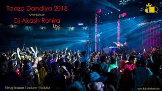 Taaza Dandiya   Dj Akash Rohira Live   After Movie
