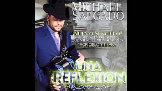Una Reflexion - Michael Salgado (Nuevo Sencillo)