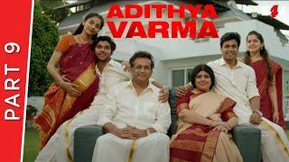 Adithya Varma | Part 9 | New Hindi Dubbed Movie | Dhruv Vikram, Banita Sandhu | Full HD