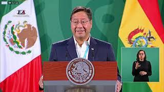 PALABRAS DEL PRESIDENTE DE BOLIVIA LUIS ALBERTO ARCE CATACORA EN LA CONFERENCIA DE PRENSA DE AMLO