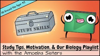 Study Tips, Motivation, & Our Biology Playlist
