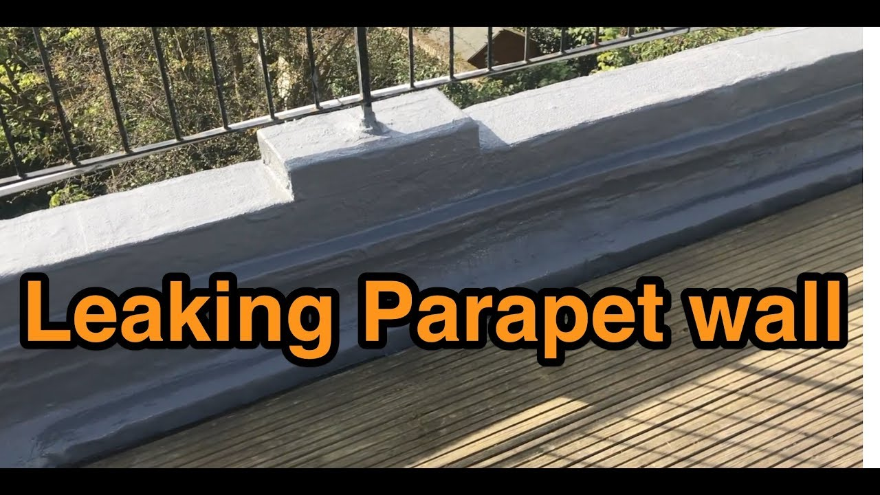 Leaking Parapet Wall Solutions Youtube