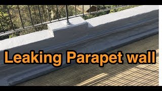 Leaking Parapet wall solutions.