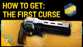 "Taken King Exotic Guide: How to Get ""The First Curse"" - Exotic Hand Cannon (Rank 5 Quest Guide)"