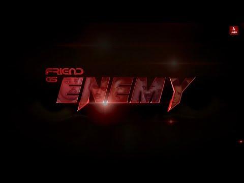 ENEMY || Friend as Enemy || Lamda frames