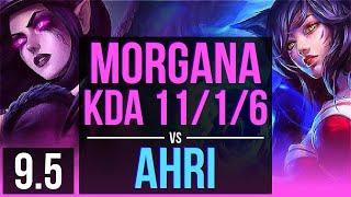 MORGANA vs AHRI (MID) | KDA 11/1/6, Legendary | EUW Diamond | v9.5