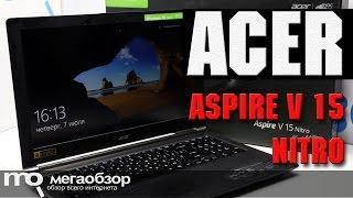 Acer Aspire V 15 Nitro обзор ноутбука. Сравнение GTX 960M и GTX 960