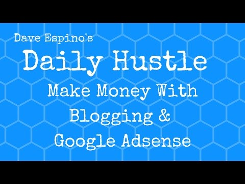 Start A Zero Investment Business With Blogging & Google Adsense - Daily Hustle 56