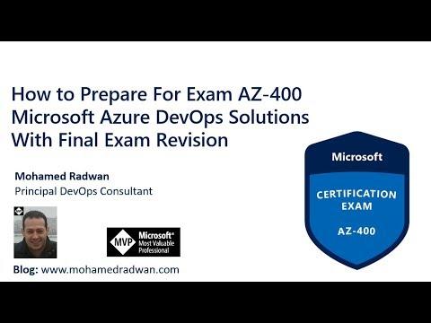 Exam AZ-400 Microsoft Azure DevOps Solutions With Final Exam Revision