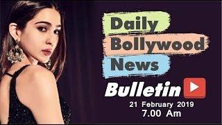 Latest Hindi Entertainment News From Bollywood | Sara Ali Khan | 21 February 2019 | 07:00 AM