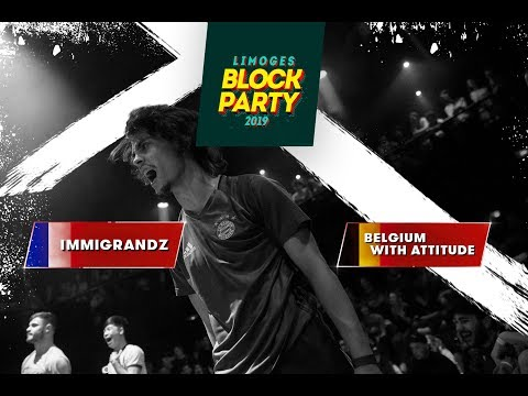 ▰ INTERNATIONAL BATTLE BLOCK PARTY ▰  1/4 FINAL -  IMMIGRANDZ Vs BELGIUM WITH ATTITUDE