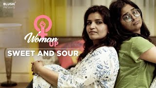 Sweet & Sour | Woman Up! | Blush
