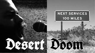 Atala—Desert Doom (doom metal documentary)