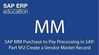 2 SAP MM SAP İşleme Ödemek için Satın: Bölüm No: Satıcı Ana Verisi yaratma