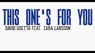 David Guetta - This One's For You (Lyrics) ft  Zara Larsson (1 Hour)