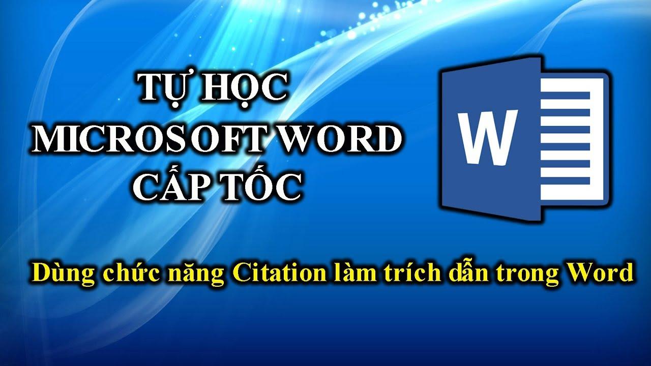 39   Học Word 2010   Tạo Citation – Nguồn tài liệu tham khảo