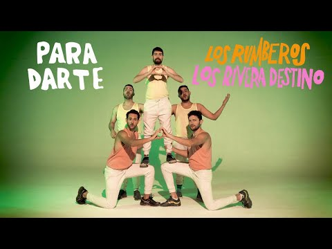 Los Rumberos & Los Rivera Destino - Para Darte (Video Oficial)