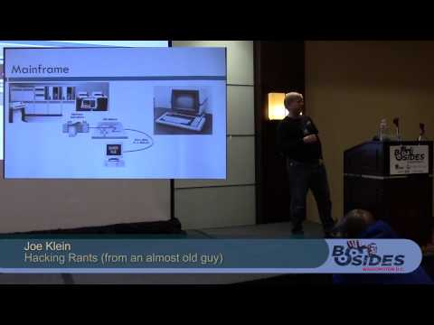 BSides DC 2014 - Hacking Rants (from an almost old guy)