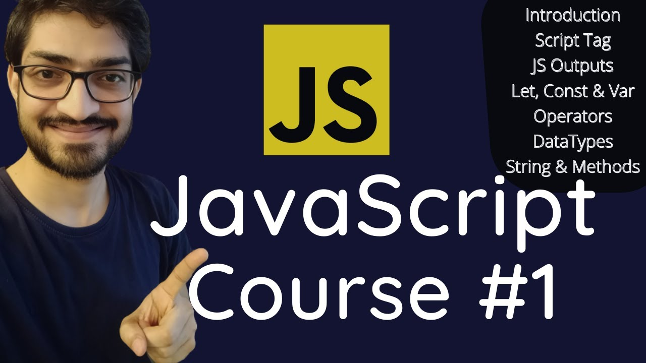 JavaScript Tutorial For Beginners [Course] | Part 1