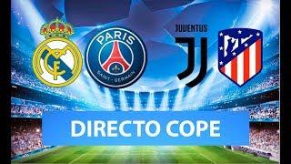 (SOLO AUDIO) Directo del Real Madrid 2-2 PSG y Juventus 1-0 Atlético de Madrid en COPE