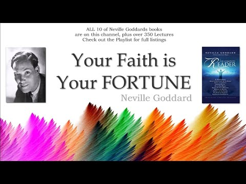 Neville Goddard, Your Faith is Your Fortune Chapter 3