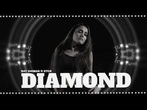 DIAMOND ( Full Video ) || Ray Dhiman || DCTR || DC Boss || 4k Video Song || Shergill Records