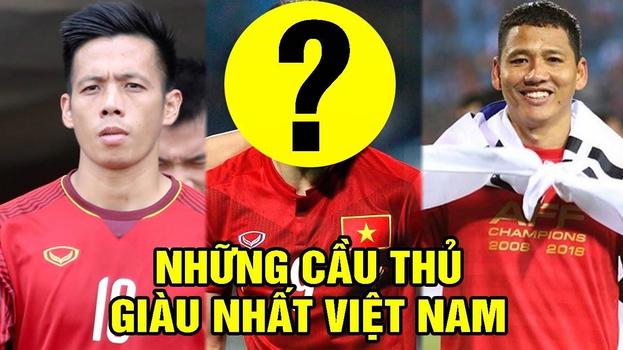 Tiết Lộ Những Cầu Thủ Bóng Đá Giàu Nhất Việt Nam – TIN TỨC 24H TV
