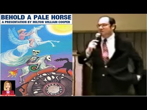 Behold a Pale Horse by Milton William Cooper - 1991 Presentation