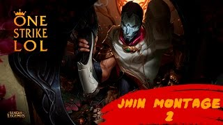 JHIN Montage 2 One Strike | SEASON 6