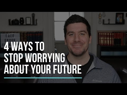 How To Stop Worrying About The Future (4 Christian Tips)