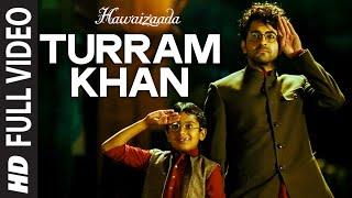 'Turram Khan' FULL VIDEO Song   Ayushmann Khurrana, Papon, Monali Thakur   Hawaizaada   T-Series