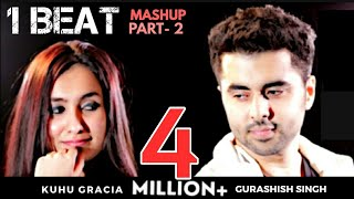 2000s Bollywood Songs | 1 Beat Mashup part2 | KuHu Gracia | Ft GurAshish Singh |