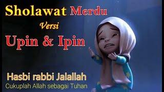 Gambar cover Hasbi rabbi Jalallah Versi Upin dan Ipin lucu | Hasbi rabbi lyrics cover upin ipin | Sholawat Upin