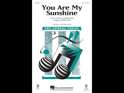 You Are My Sunshine (SSA) - Arranged by Kirby Shaw