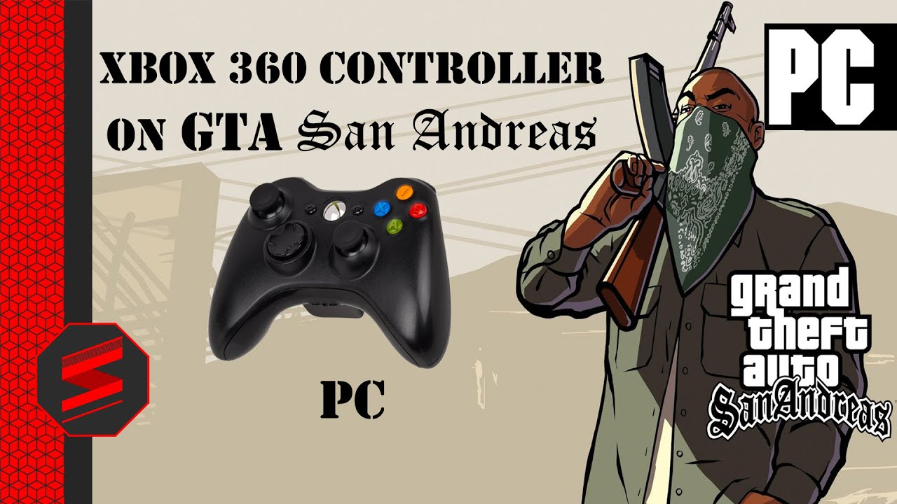 How To Use Xbox 360 Controller on GTA San Andreas PC SNYTECHHD