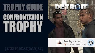 DETROIT: BECOME HUMAN - Confrontation Trophy Guide