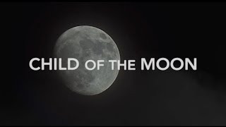 """""""Child of the Moon"""" - An Original by Natalya"""
