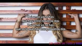 Karol G - Amor No Hay (Lyrics)