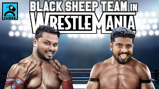 BLACK SHEEP TEAM IN WRESTLEMANIA | PROMO #3 | NAVAYUGA RATHAKANNEER | BLACK SHEEP