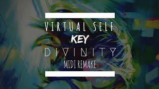 Virtual Self - KEY (D I V I N I T Y MIDI REMAKE)