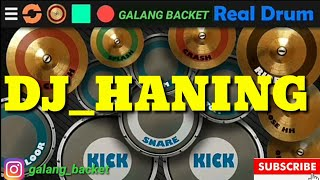 [2.20 MB] Dj Haning Dayak Lagu Tik Tok. Real drum cover (Galang Backet)