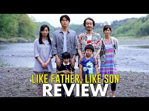 Hirokazu Kore-ede - LIKE FATHER, LIKE SON (2013) Review [Asian Cinema Season 2]