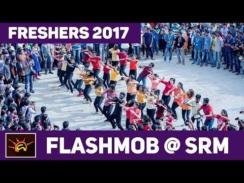 Aaruush | Freshers Flashmob 2017 | SRM University