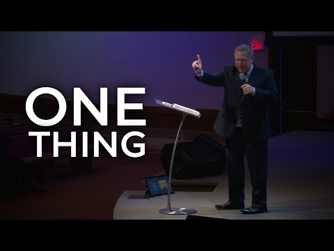 One Thing – Pastor Raymond Woodward