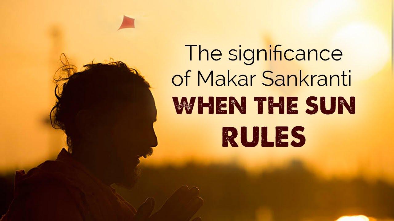 The significance of Uttarayan (Makar Sankranti)