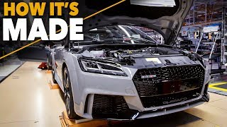 Audi TT RS 2017 HOW IT'S MADE Production Assembly Line CAR FACTORY