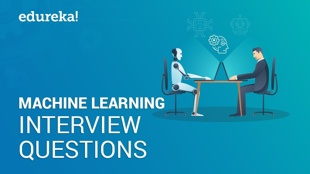 Top Machine Learning Interview Questions You Must Prepare In 2019