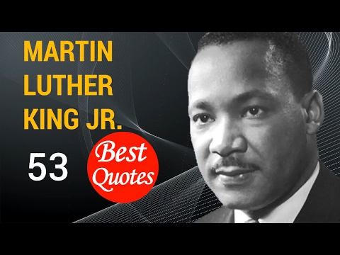 "🅾 The 53 Best Quotes by Martin Luther King Jr. 🚩 ""Let no man pull you so low as to hate him."""