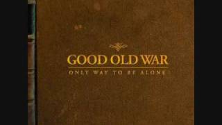 Stay By My Side by Good Old War