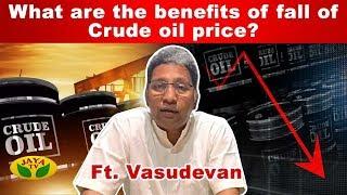 Why did WTI crude oil prices fall? | World Economy | Ft. Vasudevan | Jaya Tv